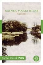 Gedichte ebook by Rainer Maria Rilke