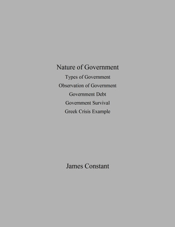 Nature of Government ebook by James Constant