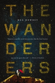 The Wanderers ebook by Meg Howrey