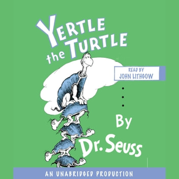 Yertle the Turtle audiobook by Dr. Seuss