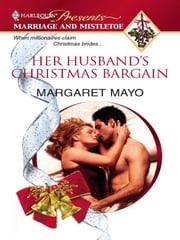 Her Husband's Christmas Bargain ebook by Margaret Mayo