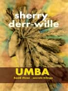 Umba ebook by Sherry Derr-Wille