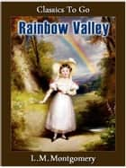Rainbow Valley ekitaplar by Lucy Maud Montgomery
