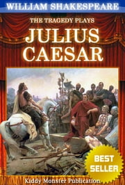 Julius Caesar By William Shakespeare - With 30+ Original Illustrations,Summary and Free Audio Book Link ebook by William Shakespeare