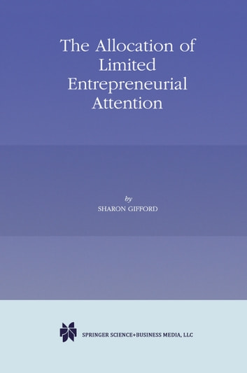 The allocation of limited entrepreneurial attention ebook by the allocation of limited entrepreneurial attention ebook by sharon gifford fandeluxe Choice Image