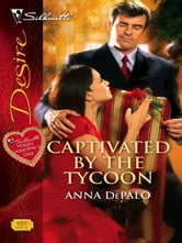 Captivated by the Tycoon ebook by Anna DePalo