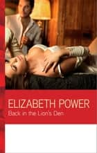 Back in the Lion's Den ebook by Elizabeth Power
