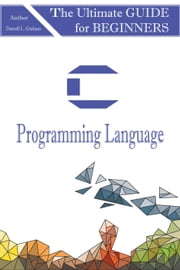 C Programming Language ebook by Kobo.Web.Store.Products.Fields.ContributorFieldViewModel