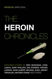 The Heroin Chronicles ebook by