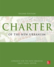 Charter of the New Urbanism, 2nd Edition ebook by Congress for the New Urbanism,Emily Talen