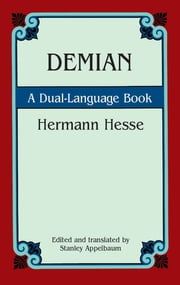 Demian - A Dual-Language Book ebook by Hermann Hesse,Stanley Appelbaum