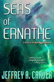Seas of Ernathe ebook by Jeffrey A. Carver