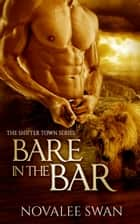 Bare in the Bar ebook by Novalee Swan