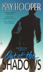 Out of the Shadows ebook by Kay Hooper
