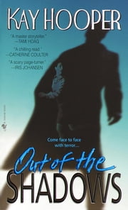 Out of the Shadows - A Bishop/Special Crimes Unit Novel ebook by Kay Hooper
