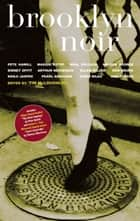 Brooklyn Noir eBook by Tim McLoughlin, Pearl Abraham, Nicole Blackman,...