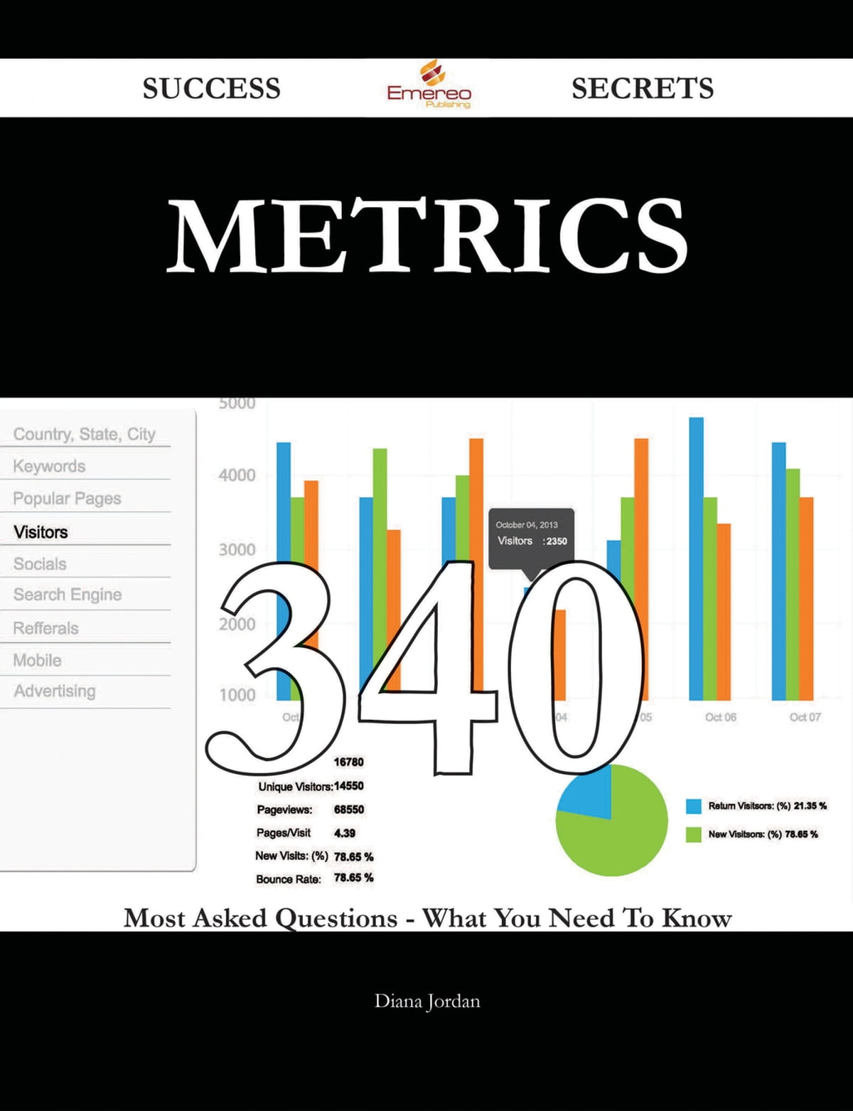 Metrics 340 Success Secrets - 340 Most Asked Questions On Metrics - What  You Need To Know eBook by Diana Jordan - Rakuten Kobo