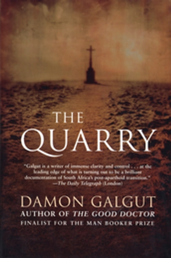 The Quarry ebook by Damon Galgut