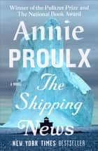 The Shipping News ebook by Annie Proulx