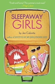 Sleepaway Girls ebook by Jen Calonita
