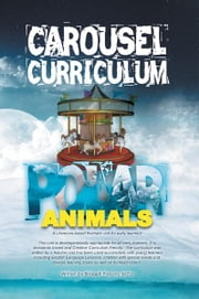 CAROUSEL CURRICULUM POLAR ANIMALS ebook by M.Ed Bridgett Parsons