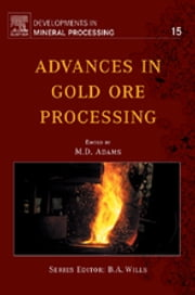 Advances in Gold Ore Processing ebook by Mike D. Adams