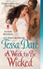 A Week to Be Wicked eBook by Tessa Dare
