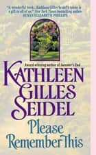 Please Remember This ebook by Kathleen Gilles Seidel