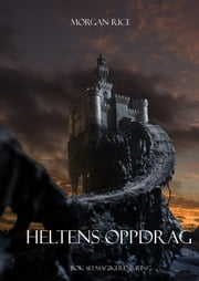 Heltens Oppdrag ebook by Morgan Rice