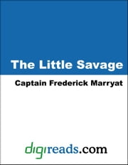 The Little Savage ebook by Marryat, Captain Frederick