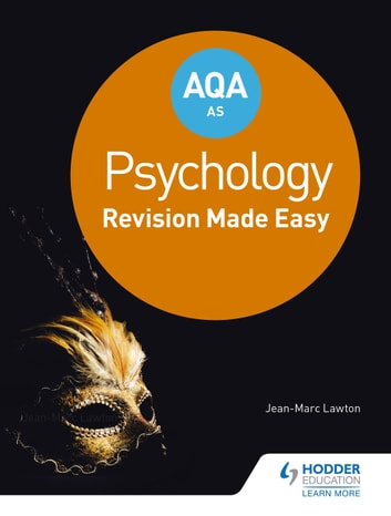AQA AS Psychology: Revision Made Easy ebook by Jean-Marc Lawton