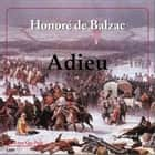 Adieu audiobook by Honoré de BALZAC