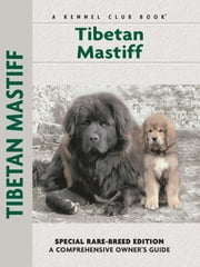 Tibetan Mastiff ebook by Juliette Cunliffe