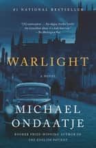 Warlight - A novel 電子書籍 by Michael Ondaatje
