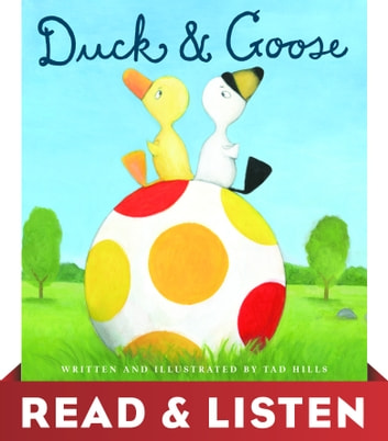 Duck & Goose: Read & Listen Edition ebook by Tad Hills