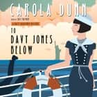 To Davy Jones Below - A Daisy Dalrymple Mystery audiobook by