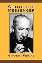 Shute the Messenger ebook by Graham Fricke