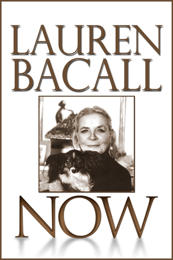 Now ebook by Lauren Bacall
