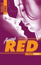 Chasing Red - tome 2 - Always Red ebook by Isabelle Ronin
