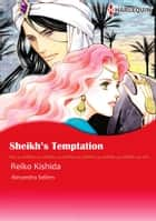 Sheikh's Temptation (Harlequin Comics) - Harlequin Comics ebook by Alexandra Sellers, Reiko Kishida