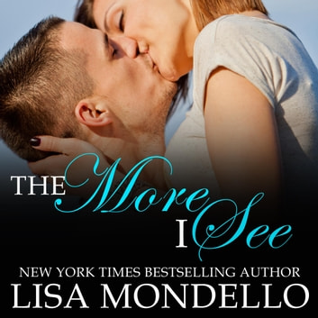 The More I See - a contemporary western romance audiobook by Lisa Mondello