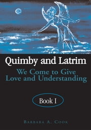 Quimby and Latrim ebook by Barbara A. Cook