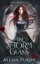 The Storm Glass (The Glass Sky Series Book 1) ebook by