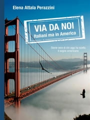 Via da noi - Italiani ma in America ebook by Kobo.Web.Store.Products.Fields.ContributorFieldViewModel