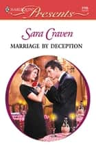 Marriage by Deception ebook by Sara Craven