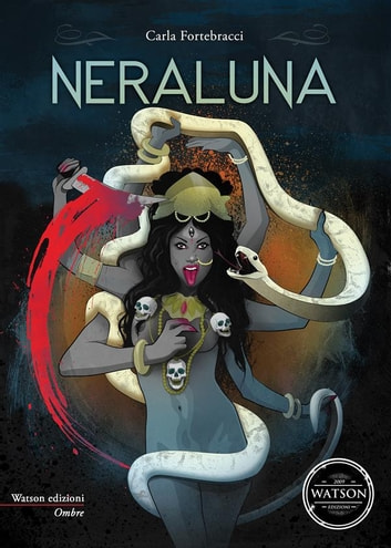 Neraluna ebook by Carla Fortebracci