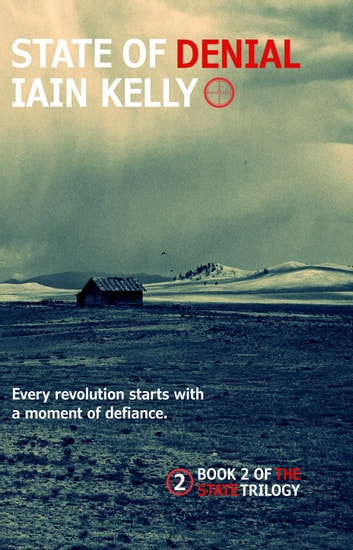 State Of Denial ebook by Iain Kelly