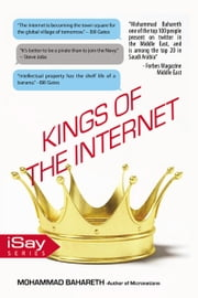 Kings of the internet - What you Don't Know about them ? ebook by Mohammad Bahareth
