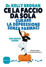 Ce la faccio da sola ebook by Kelly Brogan