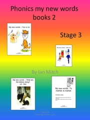 Phonics My New Words Books 2 ebook by Ian Mitch